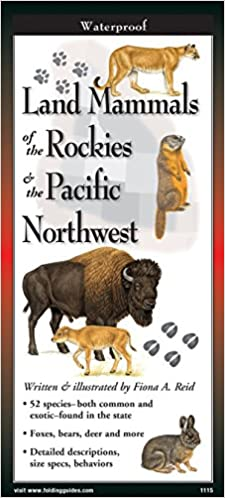 Land Mammals of the Rockies and the Pacific Northwest