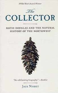 Jack Nisbet: Books on Naturalist David Douglas