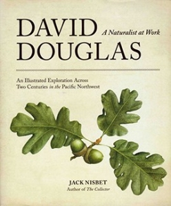 """David Douglas's Nine Lives"" with Jack Nisbet"