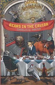 James D. Thayer: Bears in the Caviar